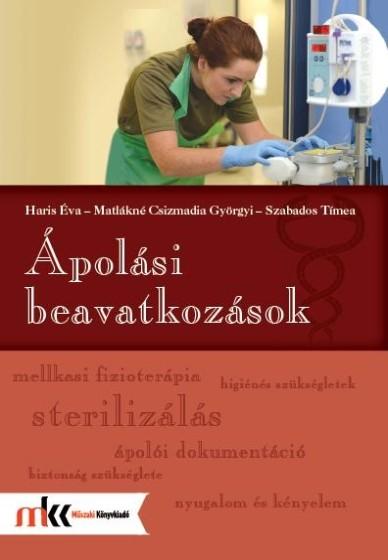 ápolási beavatkozások akaratlan fogyás érdekében)