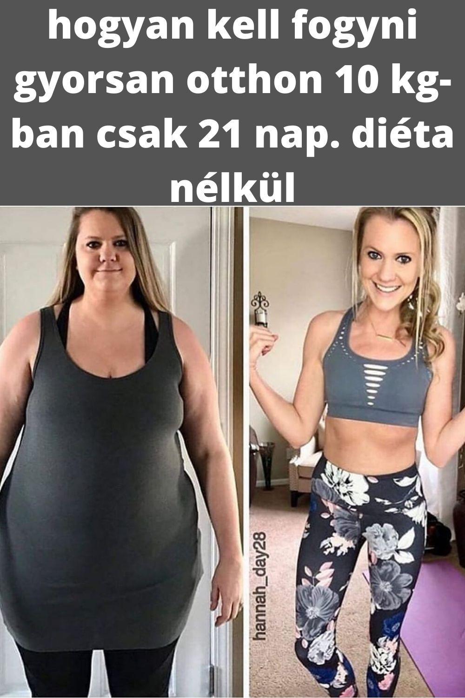 fogyás 10 nap 10 kg